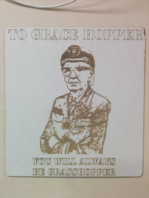 To Grace Hopper, you will always be grasshopper