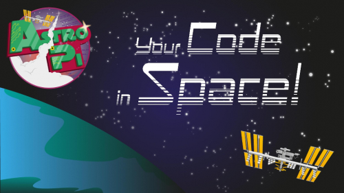 Astro Pi poster: Your Code in Space!