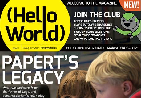 Hello World – a new magazine for educators