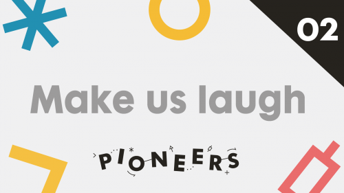 Make Us Laugh Pioneers