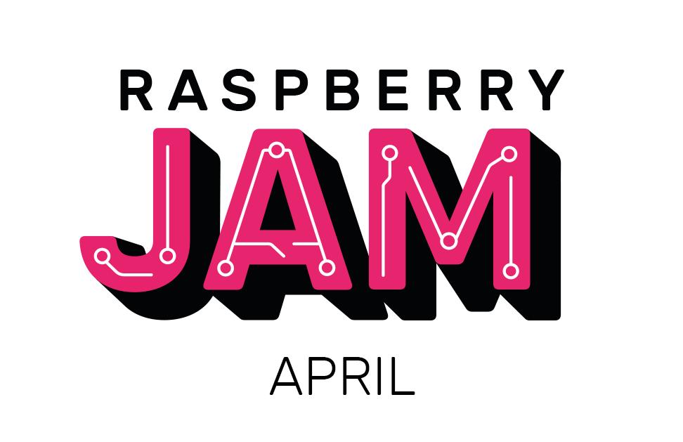 Raspberry Jam round-up: April