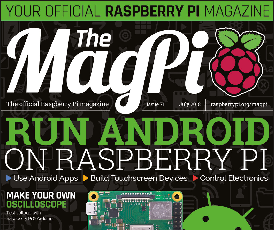 MagPi 71: Run Android on Raspberry Pi