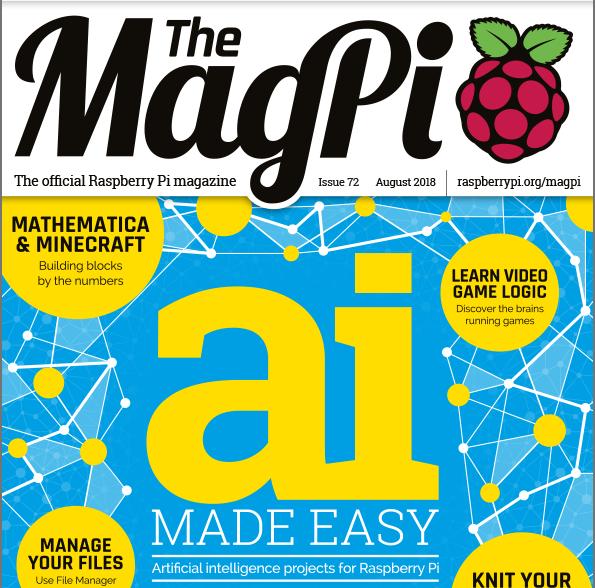 MagPi 72: AI made easy for your Raspberry Pi