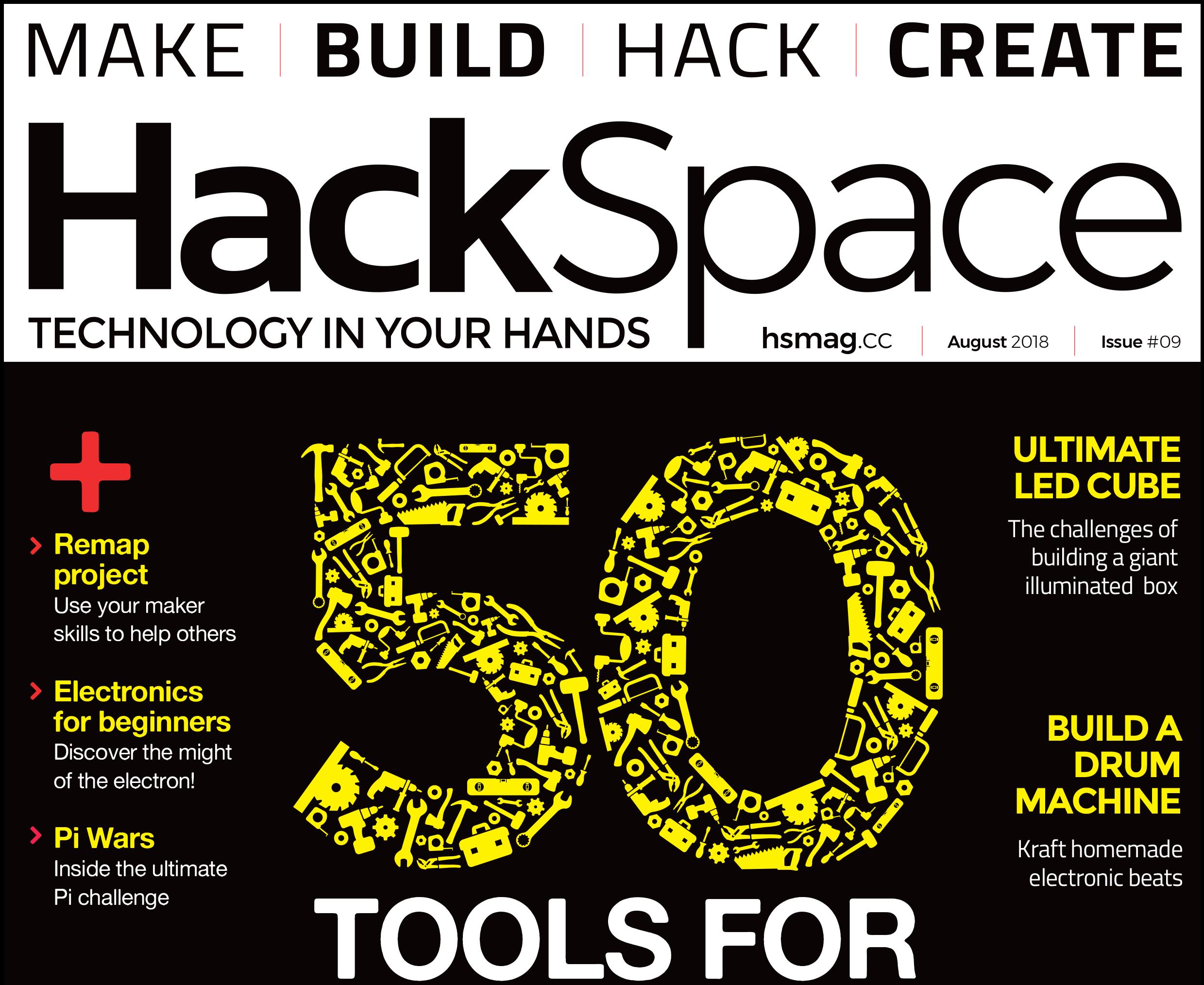Hackspace magazine 9: tools, tools, tools
