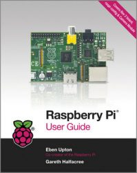 Raspberry Pi User Guide - Raspberry Pi books