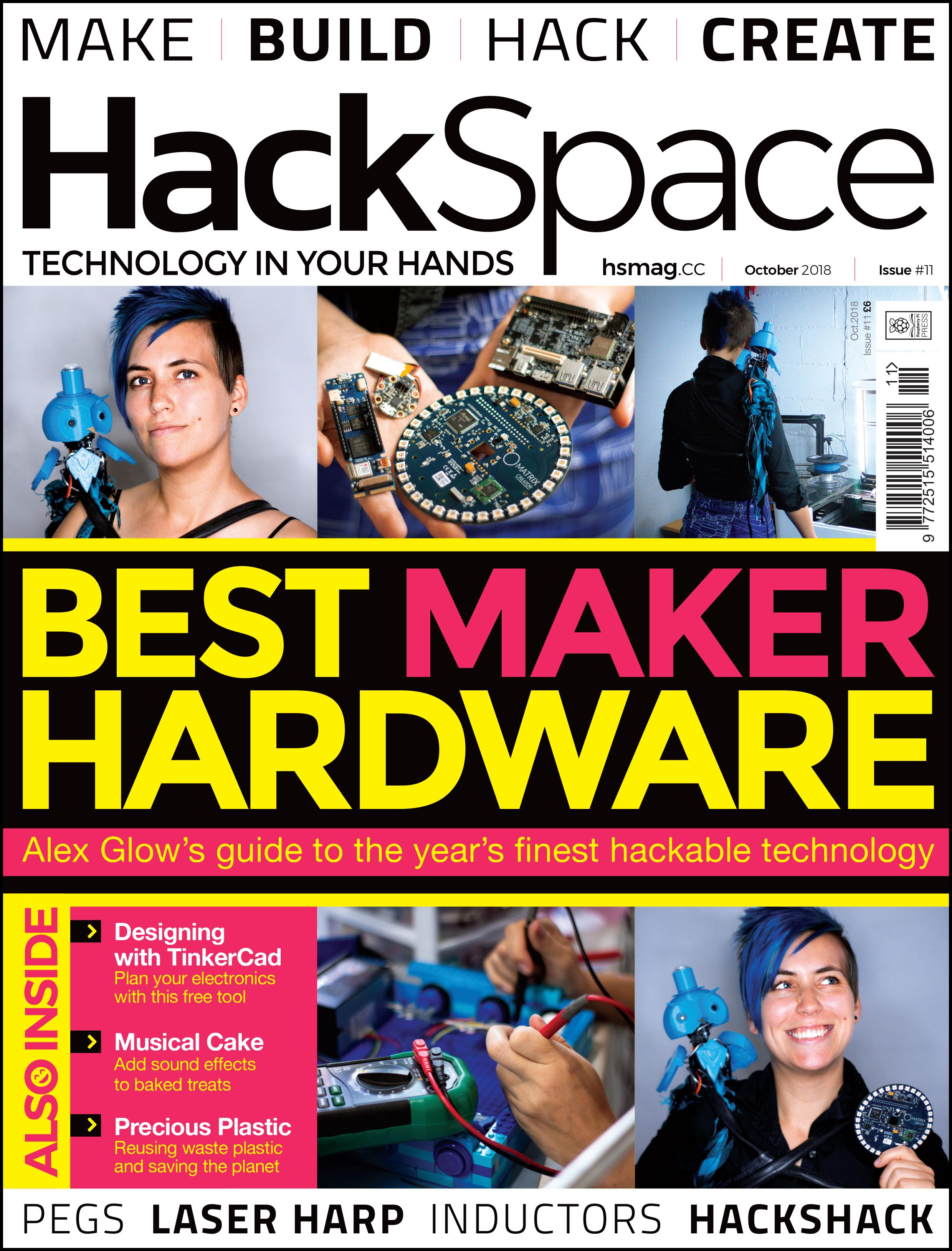 HackSpace magazine 11: best maker hardware