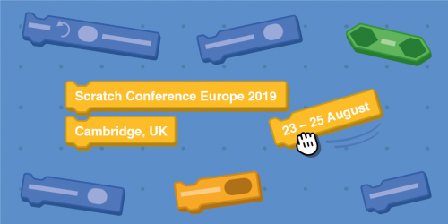A graphic highlighting the Scratch Conference Europe 2019 - taking place at Friday 23 to Sunday 25 August at Churchill College, Cambridge