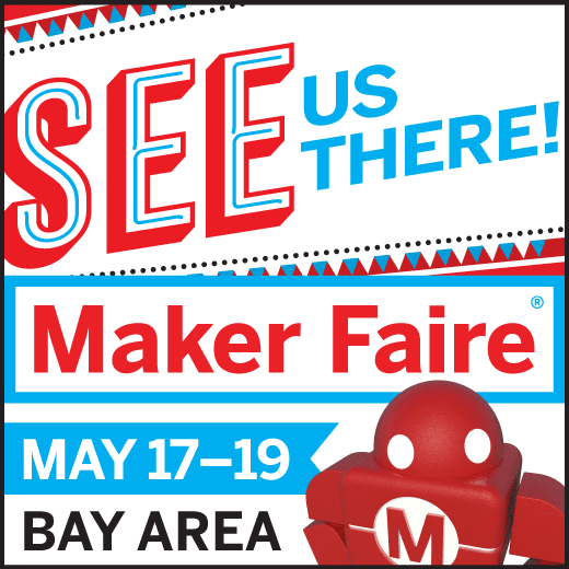 Meet us at Maker Faire Bay Area 2019
