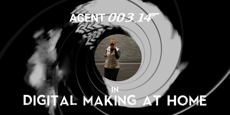A homage to the classic title sequence of James Bond movies, caption: 'Agent 003.14 in Digital Making at Home'