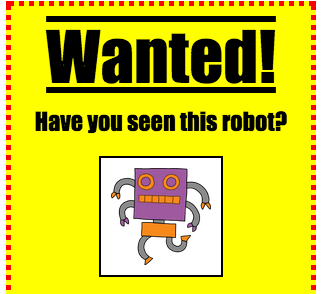 A wanted poster showing a robot