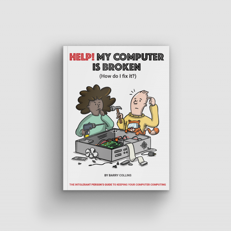 Front cover of the book featuring two cartoon people struggling over a broken computer