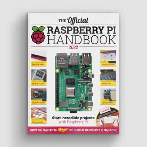 The Official Raspberry Pi Handbook 2022 - Raspberry Pi